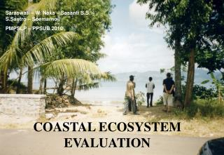 COASTAL ECOSYSTEM EVALUATION