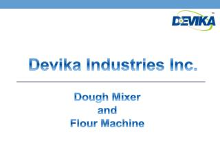 Dough Mixer and Flour Machine