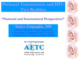 Perinatal Transmission and HIV:  Two Realities