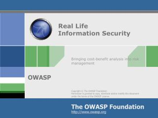 Real Life  Information Security