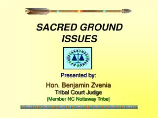 SACRED GROUND    ISSUES