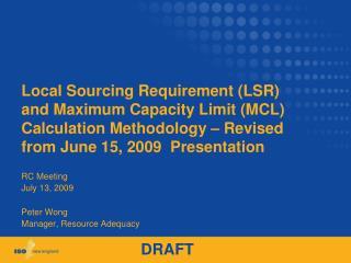 Peter Wong Manager, Resource Adequacy