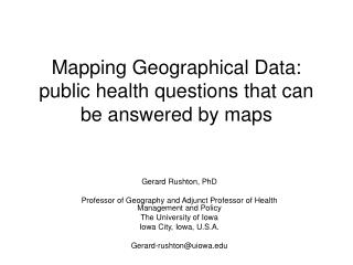 Mapping Geographical Data: public health questions that can be answered by maps