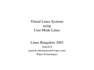 Virtual Linux Systems using User Mode Linux