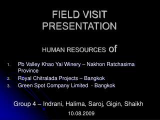 FIELD VISIT PRESENTATION HUMAN RESOURCES  of