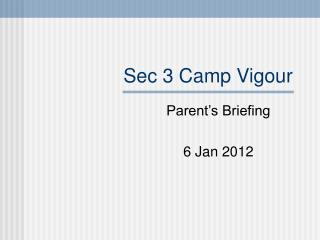 Sec 3 Camp Vigour