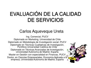 EVALUACIÓN DE LA CALIDAD DE SERVICIOS
