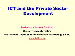 ICT and the Private Sector Development