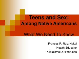 Teens and Sex: Among Native Americans What We Need To Know