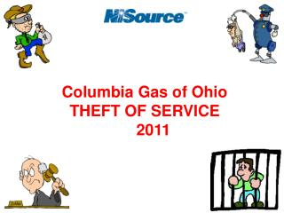 Columbia Gas of Ohio THEFT OF SERVICE      2011