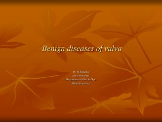 Benign diseases of vulva