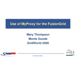 Use of MyProxy for the FusionGrid