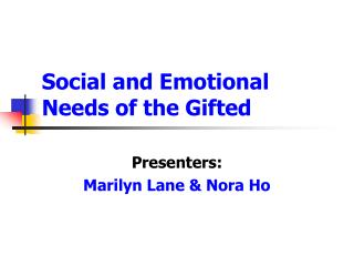 Social and Emotional Needs of the Gifted