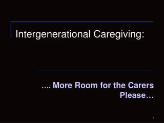 Intergenerational Caregiving:
