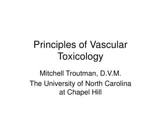 Principles of Vascular Toxicology