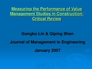Measuring the Performance of Value Management Studies in Construction: Critical Review