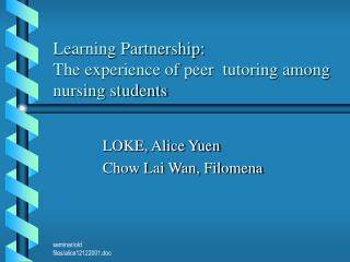 Learning Partnership: The experience of peer  tutoring among nursing students