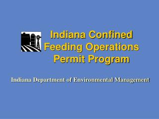 Indiana Confined Feeding Operations Permit Program