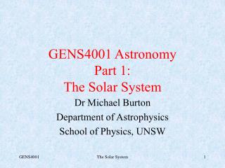 GENS4001 Astronomy Part 1: The Solar System