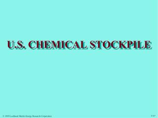 U.S. CHEMICAL STOCKPILE