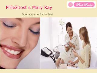 Příležitost s Mary Kay