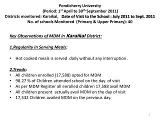 Key Observations of MDM in  Karaikal District: 1.Regularity in Serving Meals :