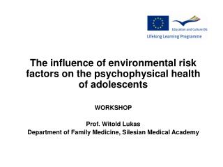 The influence of environmental risk factors on the psychophysical health of adolescents WORKSHOP