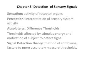 Chapter 3: Detection  of Sensory Signals