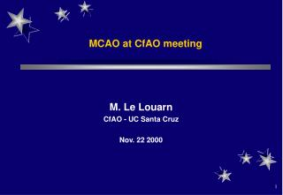 MCAO at CfAO meeting