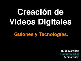 Creación de Videos Digitales