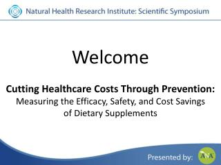 Welcome Cutting Healthcare Costs Through Prevention: