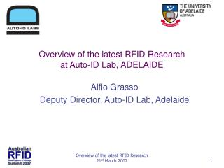 Overview of the latest RFID Research at Auto-ID Lab, ADELAIDE