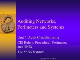 Auditing Networks, Perimeters and Systems