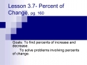 Lesson 3.7- Percent of Change, pg. 160