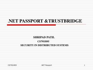 . NET PASSPORT &TRUSTBRIDGE