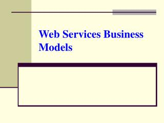 Web Services Business Models