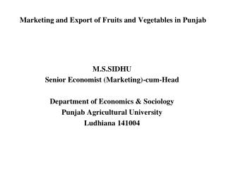 Marketing and Export of Fruits and Vegetables in Punjab