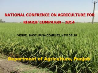 NATIONAL CONFRENCE ON AGRICULTURE FOR  KHARIF COMPAIGN - 2014