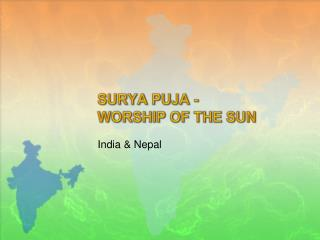 SURYA PUJA - WORSHIP OF THE SUN