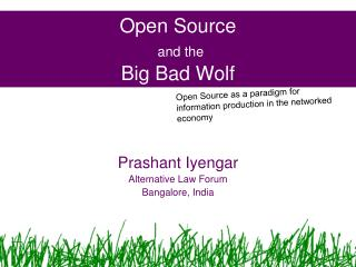 Open Source  and the Big Bad Wolf