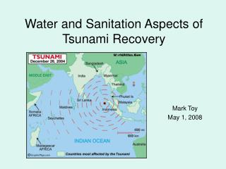 Water and Sanitation Aspects of Tsunami Recovery