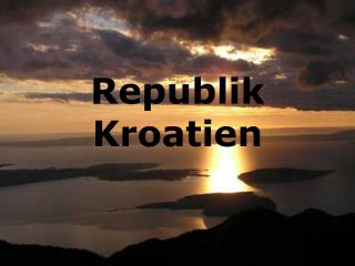 Republik   Kroatien