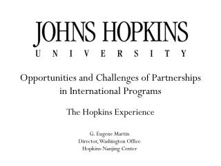 Opportunities and Challenges of Partnerships  in International Programs