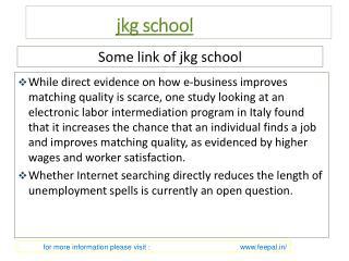 Basic guidliance about jkg school