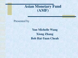 Asian Monetary Fund (AMF)