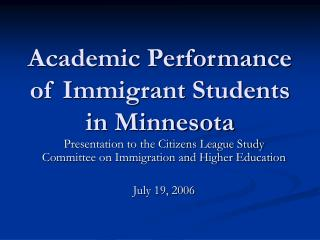 Academic Performance of Immigrant Students in Minnesota