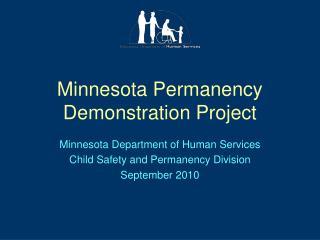 Minnesota Permanency Demonstration Project