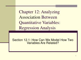 Chapter 12: Analyzing  Association  Between Quantitative Variables: Regression Analysis