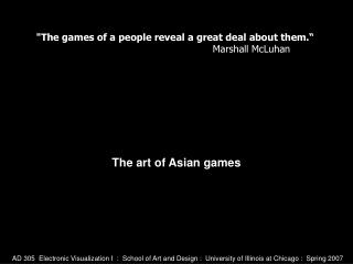 The art of Asian games