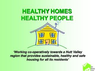HEALTHY HOMES HEALTHY PEOPLE